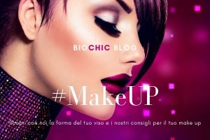 Il Make up secondo Biochic